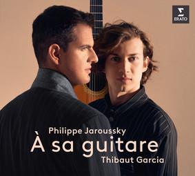 Philippe Jaroussky, Thibaut Garcia - À Sa Guitare