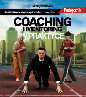Maciej Bennewicz - Coaching i Mentoring w Praktyce