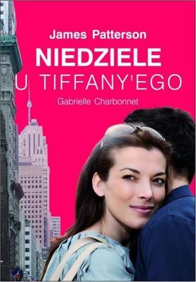 James Patterson, Gabrielle Charbonnet - Niedziele u Tiffany'ego / James Patterson, Gabrielle Charbonnet - Sundays at Tiffany's