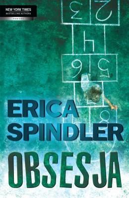 Erica Spindler - Obsesja / Erica Spindler - Obsession