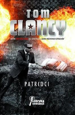 Tom Clancy - Patrioci / Tom Clancy - Patriot Games