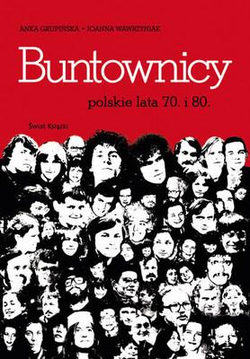 Anna Grupińska, Joanna Wawrzyniak - Buntownicy