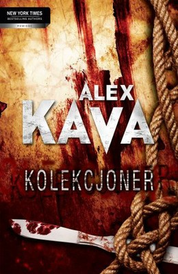 Alex Kava - Kolekcjoner / Alex Kava - The collector