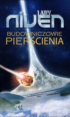 Larry Niven - Budowniczowie Pierścienia / Larry Niven - The Ringworld Engineers