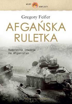 Gregory Feifer - Afgańska Ruletka