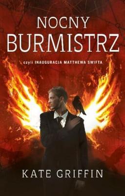 Kate Griffin - Nocny Burmistrz / Kate Griffin - The Midnight Mayor