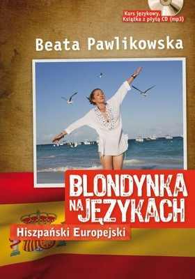 Beata Pawlikowska - Blondynka na Językach - Hiszpański Europejski