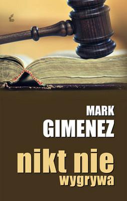 Mark Gimenez - Nikt nie wygrywa / Mark Gimenez - The Perk