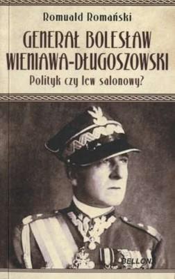 Romuald Romański - Generał Bolesław Wieniawa Długoszowski