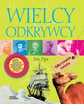 Jim Pipe - Wielcy odkrywcy / Jim Pipe - Great Explorers