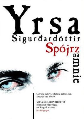 Yrsa Sigurdardottir - Spójrz na mnie / Yrsa Sigurdardottir - Look at me