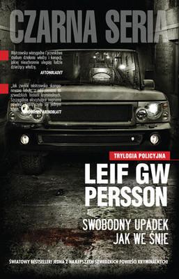 Leif G. W. Persson - Swobodny Upadek Jak we Śnie / Leif G. W. Persson - Faller fritt som i en dröm