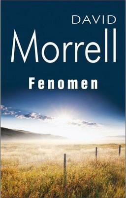 David Morrell - Fenomen