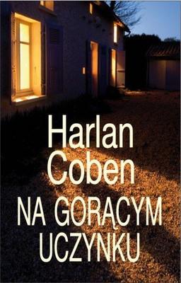 Harlan Coben - Na Gorącym Uczynku / Harlan Coben - Caught
