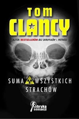 Tom Clancy - Suma Wszystkich Strachów / Tom Clancy - Sum of All Fears