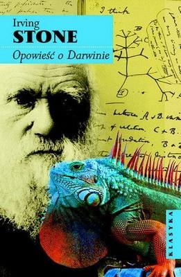 Irving Stone - Opowieść o Darwinie / Irving Stone - The Origin