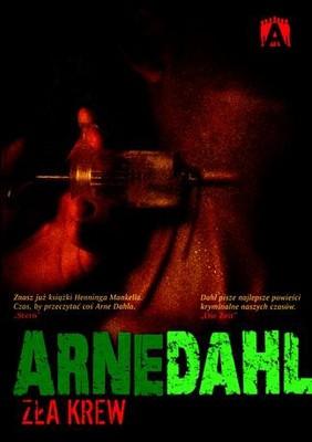 Arne Dahl - Zła Krew