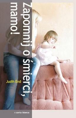 Judith End - Zapomnij o Śmierci, Mamo! / Judith End - Sterben kommt nicht in Frage, Mama!
