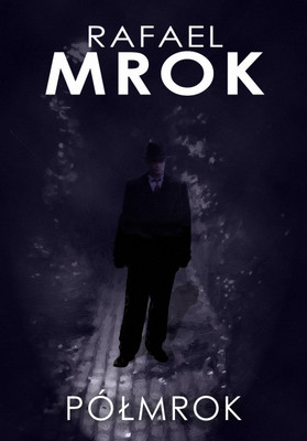 Rafael Mrok - Półmrok