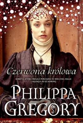 Philippa Gregory - Czerwona królowa / Philippa Gregory - Red Queen