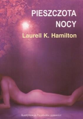 Laurell K. Hamilton - Pieszczota nocy