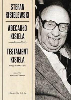 Stefan Kisielewski - Abecadło Kisiela. Testament Kisiela