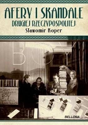 Sławomir Koper - Afery i skandale II RP