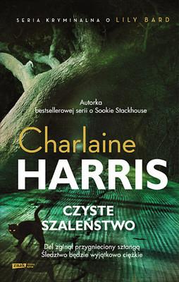 Charlaine Harris - Czyste szaleństwo / Charlaine Harris - Shakespeare's champion