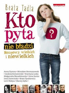 Beata Tadla - Kto Pyta nie Błądzi
