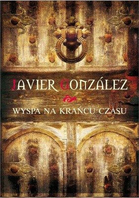 Javier Gonzalez - Wyspa na Krańcu Czasu / Javier Gonzalez - Navigatio