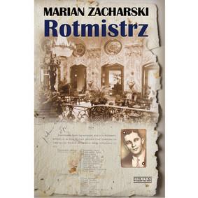 Marian Zacharski - Rotmistrz
