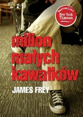 James Frey - Milion małych kawałków / James Frey - A Million Little Pieces