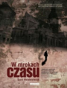 Gert Heidenreich - W Mrokach Czasu / Gert Heidenreich - Im Dunkel der Zeit