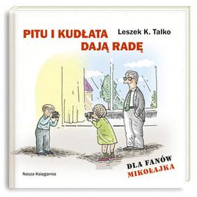 Leszek Talko - Pitu i Kudłata Dają Radę