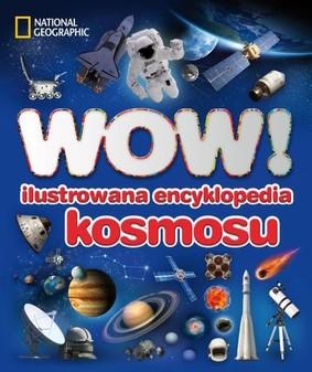 Carole Stott - Wow! Ilustrowana Encyklopedia Kosmosu