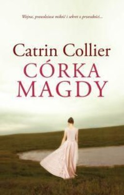 Catrin Collier - Córka Magdy / Catrin Collier - Magda's Daughter