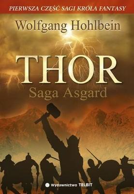 Wolfgang Hohlbein - Thor. Saga Asgard. Część I