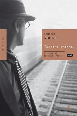 Georges Simenon - Paryski ekspres / Georges Simenon - L'Homme Qui Regardait Passer Les Trains