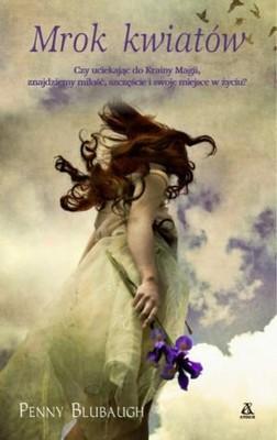 Penny Blubaugh - Mrok kwiatów / Penny Blubaugh - Blood & Flowers