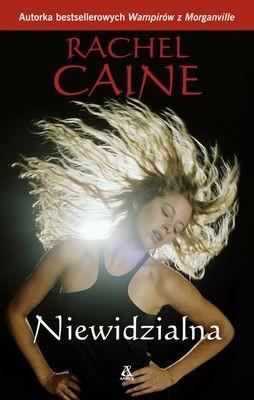 Rachel Caine - Niewidzialna / Rachel Caine - Unseen