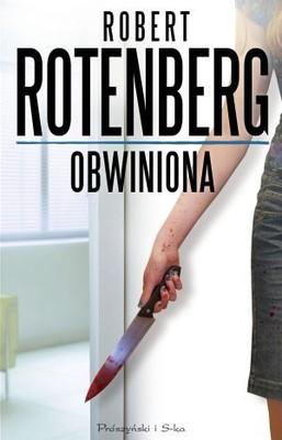 Robert Rotenberg - Obwiniona / Robert Rotenberg - The Guilty Plea