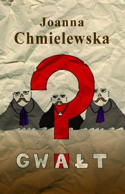 Joanna Chmielewska - Gwałt