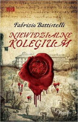 Fabrizio Battistelli - Niewidzialne Kolegium / Fabrizio Battistelli - Riziero e il collegio invisibile