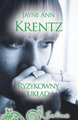 Jayne Ann Krentz - Ryzykowny Układ / Jayne Ann Krentz - Uneasy Alliance