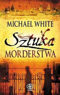 Michael White - Sztuka Morderstwa / Michael White - The Art of Murder