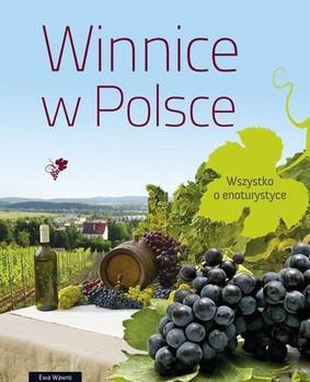 Ewa Wawro - Winnice w Polsce
