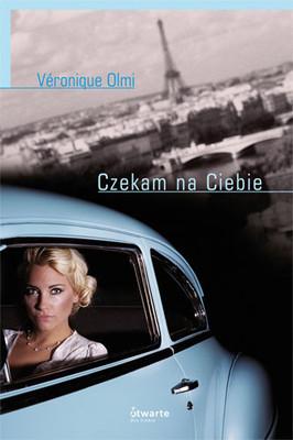 Veronique Olmi - Czekam na Ciebie / Veronique Olmi - La premier amour