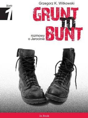 Grzegorz K. Witkowski - Grunt to Bunt