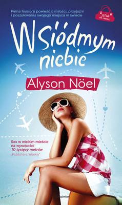 Alyson Noel - W Siódmym Niebie / Alyson Noel - Cloud Nine