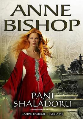 Anne Bishop - Pani Shaladoru / Anne Bishop - Shalador's Lady